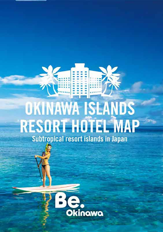 OKINAWA ISLANDS RESORT HOTEL MAP *2020 edition