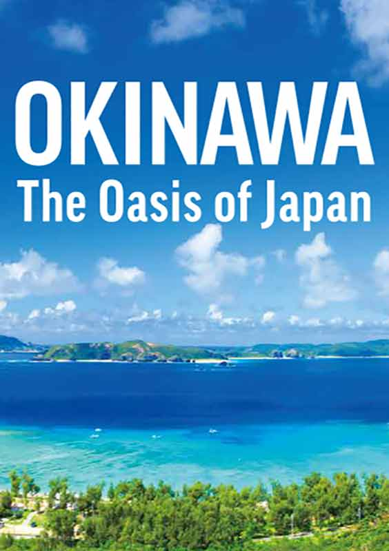 OKINAWA The Oasis Of Japan (for ASEAN countries)*2020 edition