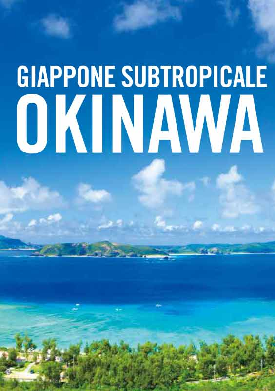 SUBTROPICAL JAPAN OKINAWA (Italian) *2019