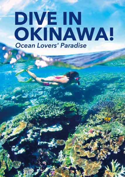 DIVE IN OKINAWA! Ocean Lovers' Paradise