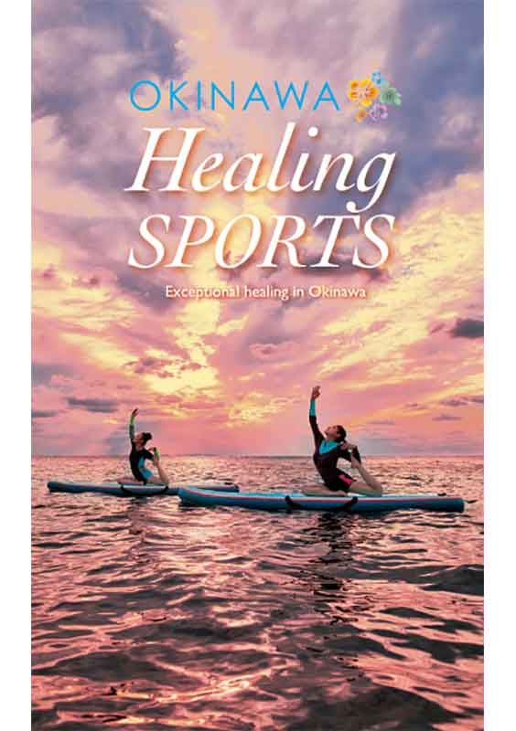 OKINAWA Healing SPORTS -Exceptional healing in Okinawa