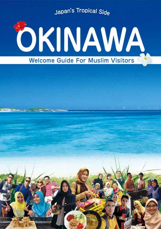 OKINAWA Welcome Guide For Muslim Visitors *2018
