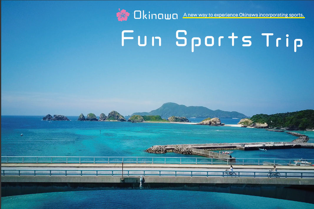 Okinawa Fun Sports Trip